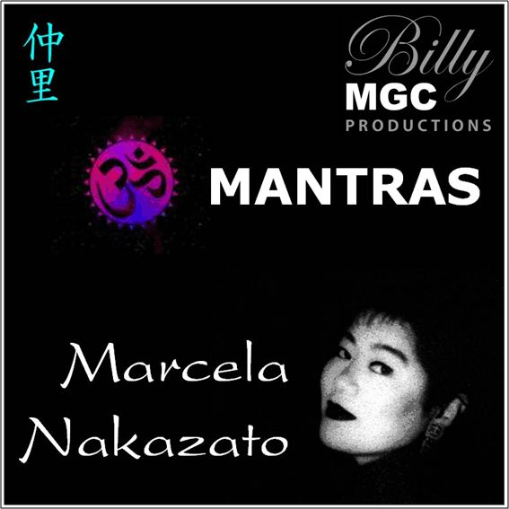 Mantras (Marcela Nakazato & Billy MGC)